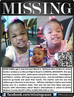 An Amber Alert is expected for the alleged abduction of a missing two-year-old girl, a spokesperson for the Madison County Sheriff's Department said Sunday.  Myra Lewis, age 2, was last seen March 1, 2014 just after 11:00 a.m. at her family's home on Mount Pilgrim Road in Camden, Mississippi wearing a turquoise shirt, white pants and pink tennis shoes.