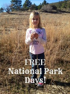 When you get into National Parks for free each year. Here is the schedule.