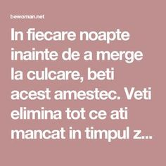 In fiecare noapte inainte de a merge la culcare, beti acest amestec. Veti elimina tot ce ati mancat in timpul zilei, deoarece topeste grasimea in 8 ore – BEwoman.net Bariatric Recipes, Diet Recipes, Pavlova, How To Get Rid, Good To Know, Fitness Inspiration, Natural Remedies, The Cure, Health Fitness