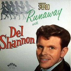 Del Shannon - Runaway With LP