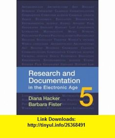 Research and Documentation in the Electronic Age (9780312566722) Diana Hacker, Barbara Fister , ISBN-10: 0312566727  , ISBN-13: 978-0312566722 ,  , tutorials , pdf , ebook , torrent , downloads , rapidshare , filesonic , hotfile , megaupload , fileserve
