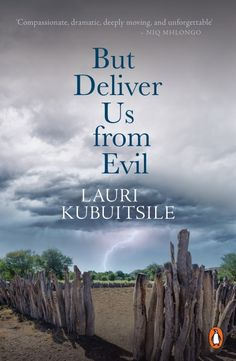 Buy But Deliver Us from Evil by Lauri Kubuitsile and Read this Book on Kobo's Free Apps. Discover Kobo's Vast Collection of Ebooks and Audiobooks Today - Over 4 Million Titles! After All This Time, All About Time, Penguin Random House, Historical Fiction, Thriller, Ebooks, This Book, Life, South Africa