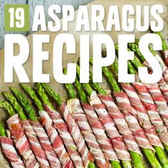19 Outstanding Asparagus Recipes- not your average asparagus dishes.