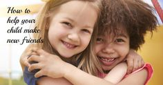 Practical and helpful ideas on how to help your child make friends. #toddlers #friendship