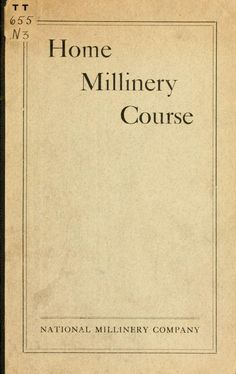 Home millinery course by National Millinery Company