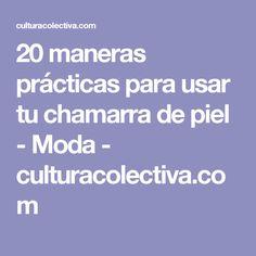 20 maneras prácticas para usar tu chamarra de piel - Moda - culturacolectiva.com