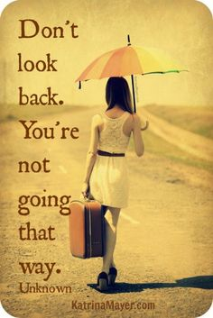 Random Cool Quotes - Don't look back