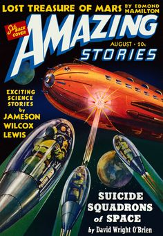 Amazing Stories Featuring The Suicide Squadrons From Space - Sci ...