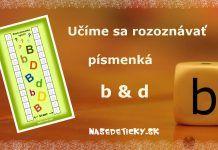 Učíme sa rozlišovať písmenká b a d – veselá hra