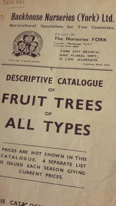 From Peasgood's Nonsuch apples to Merton Thornless berries, Backhouse Nursery's 'Descriptive Catalogue of Fruit Trees of All Types' has a very interesting selection of fruits! (BAC)