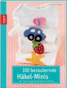 100 bezaubernde Häkel-Minis Topp 6739 | Martinas Bastel- & Hobbykiste