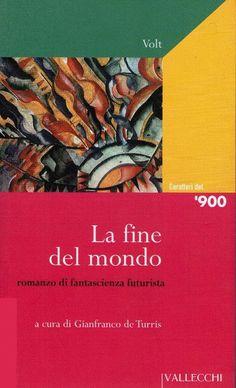 [SF] Piccola protostoria della fantascienza, con uno sguardo all'Italia > http://forum.nuovasolaria.net/index.php/topic,1481.msg27132.html#msg27132