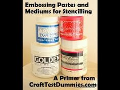 Embossing Pastes and Gels for Stenciling / Craft Test Dummies~ I actually found this demo / tutorial very helpful.
