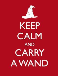 Keep calm and carry a wand!