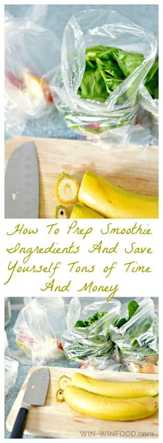 How To Prep Smoothie Ingredients And Save Yourself Tons of Time And Money | WIN-WINFOOD.com