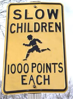 Run children run! | #funny #signs