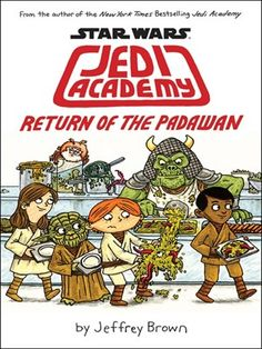 Star Wars Jedi Academy: Return of the Padawan by Jeffery Brown - Available via #overdrive and through the OCPL catalog!