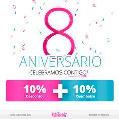 OITAVO ANIVERSÁRIO DA NUTRITIENDA Queremos comemorar contigo com 10% de desconto + 10% de reembolso.  Já lá vão 8 anos!