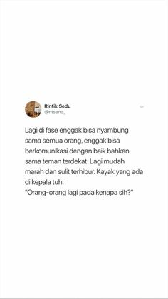 pernah dikeadaan kayak gini? Aku pernah:) Quotes Sahabat, Quotes Lucu, Quotes Galau, Tumblr Quotes, Text Quotes, Short Quotes, People Quotes, Mood Quotes, Daily Quotes