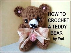 How to crochet a teddy bear.  http://www.youtube.com/watch?v=fxHxXINWlKs=uploademail