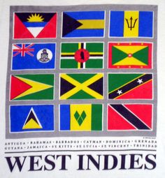 flag of west indies Left to right: Antigua, Bahamas, Barbados, Cayman, Dominica, Grenada, Guyana, Jamaica, St Kitts, Saint Lucia, St Vincent and Trinidad