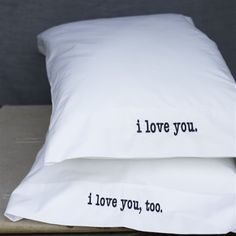 Elsie Green. embroidered pillowcases. Would be easy to make with iron on lettering. Nice wedding present.