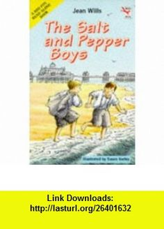 The Salt and Pepper Boys (Red Fox Read Alone ) (9780099427612) Jean Wills, Susan Varley , ISBN-10: 0099427613  , ISBN-13: 978-0099427612 ,  , tutorials , pdf , ebook , torrent , downloads , rapidshare , filesonic , hotfile , megaupload , fileserve