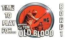 WOLFENSTEIN THE OLD BLOOD - Time to play for... B0rd1 #6