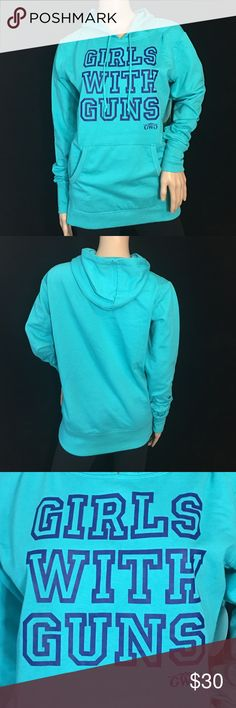 """Girls With Guns Hoodie • Sz M Teal hoodie with royal blue lettering saying """"Girls With Guns"""" • NWT Girls With Guns Tops Sweatshirts & Hoodies"""