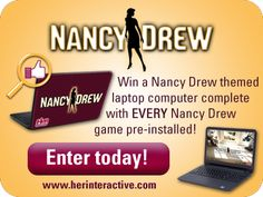 """Check out this contest! Win a Nancy Drew themed laptop computer complete with EVERY Nancy Drew game pre-installed! Enter today by going to www.herinteractive.com or by clicking the button on our Facebook page labeled """"Win a Nancy Drew themed Laptop."""" Winner to be announced on January 2, 2014. Good luck!"""