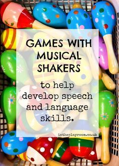 Games to play with musical shakers to help develop speech and language skills. Ideas for songs and games plus making your own DIY shakers and instruments with kids