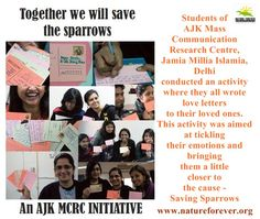 These awesome people have carried out an awesome initiative for conserving sparrows and spreading the message across!!! Kudos