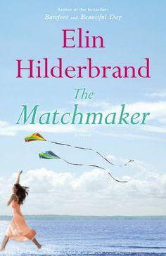 The Matchmaker: A Novel by Elin Hilderbrand,http://www.amazon.com/dp/0316099759/ref=cm_sw_r_pi_dp_Dkuztb1K1ENTPHA6