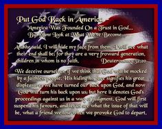 Put God Back in America - America Was Founded On a Trust in God... But Now Look at What We've Become...