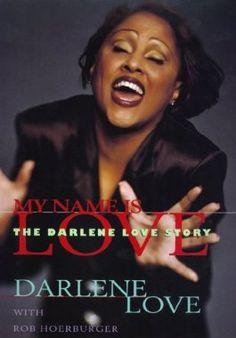 My Name Is Love: The Darlene Love Story by Darlene Love 0688156576 9780688156572 Eric Clapton Guitar, Darlene Love, Bob Dylan Lyrics, My Name Is, Im Happy, Ebook Pdf, Rock N Roll, Love Story, Girl Group