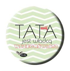 Otwieracz, magnes lub przypinka na dzień Taty w SLOSHE na DaWanda.com