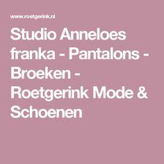 Studio Anneloes franka - Pantalons - Broeken - Roetgerink Mode & Schoenen