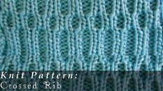 Crossed Rib  { Knit }
