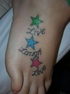 Live, Laugh, Love (if i got this id have a matching tat with my homie)