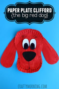 Paper Plate Clifford Craft for Kids (Big Red Dog)