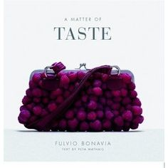 Matter of Taste: food as accessories book. Would be an amazing office coffee table book