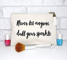 Never Let Anyone Dull Your Sparkle Gold by TheBestOfMeDesigns #neverletanyonedullyoursparkle #inspirationalquote