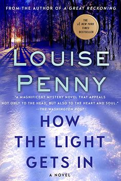 [Free eBook] How the Light Gets In, A Chief Inspector Gamache Novel (A Chief Inspector Gamache Mystery Book Author : Louise Penny Mystery Novels, Mystery Thriller, Mystery Stories, Louise Penny Books, Inspector Gamache Series, Good Books, Books To Read, Free Books, Malboro