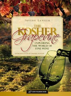 The Kosher Grapevine Exploring the World of Fine Wine * You can get additional details at the image link.
