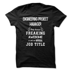 Awesome Shirt For Engineering Project Manager T-Shirts, Hoodies (24.99$ ==► Order Here!)