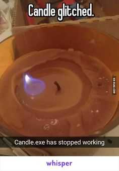 Candle glitched.