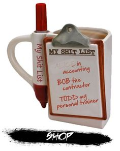my shit list coffe mug