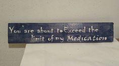 Xanax - Medication - Funny sign - Stress - Office humor