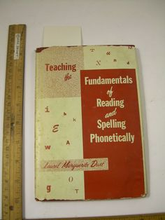 Teaching Fundamentals Reading Spelling Phonetically Laural Margurite Dust 1963 #book