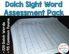 Progress sight words throughout the year with this assessment pack! $ https://www.teacherspayteachers.com/Product/Dolch-Sight-Word-Assessment-1377065